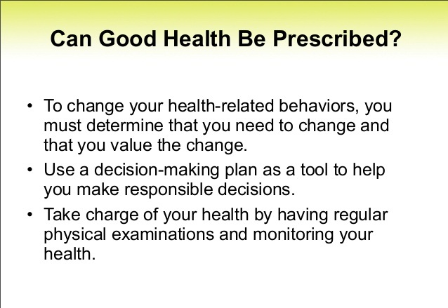 Can Good Health Be Prescribed?